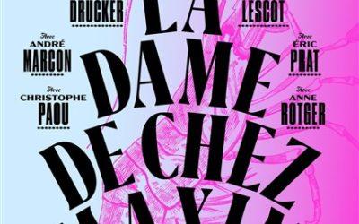 """""""La Dame de chez Maxim"""" et """"Rouge"""""""