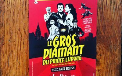 « Le gros diamant du Prince Ludwig » au Palace
