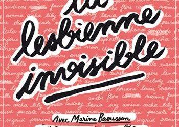 """""""La lesbienne invisible"""" avec Marine Baousson au Théâtre des Béliers"""
