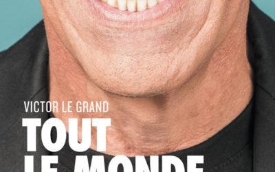 """""""Tout le monde en reparle"""" de Victor Le Grand pour l'association Valentin Haüy"""