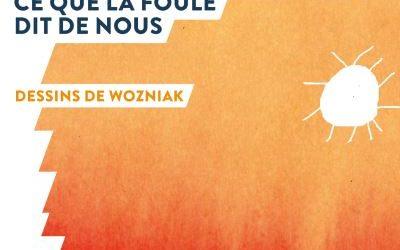 """Chronique Littérature """"LE LIREZ-VOUS"""" ? Fouloscopie – Medhi Moussaïd"""