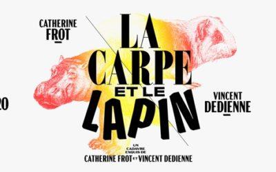 """""""La Carpe et le Lapin"""" au Théâtre de la Porte St Martin jusqu'au 29 mars 2020"""
