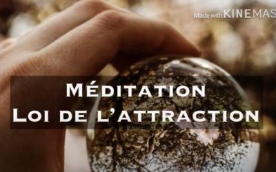 """Ma première méditation guidée :  """"La loi de l'attraction"""""""