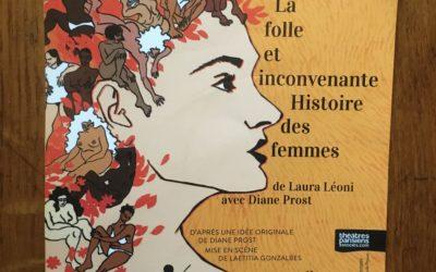 """""""La folle et inconvenante Histoire des femmes"""" au Funambule Théâtre"""