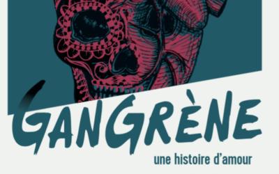 """Chronique Littérature """"LE LIREZ-VOUS"""" ? Gangrène – L.-J. Wagner"""